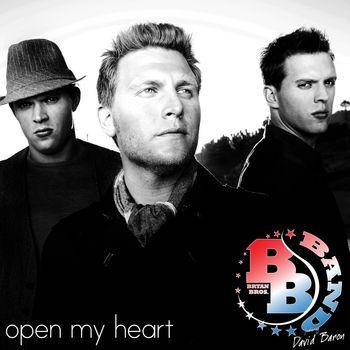 Bryan Bros Open My Heart